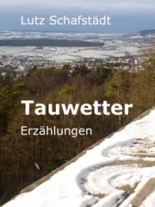 Tauwetter_Lutz_Schafstaedt