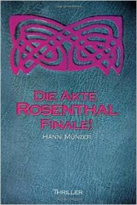 Hanni_Muenzer_Akte_Rosenthal_Finale_Tetralogie