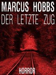 Marcus_Hobbs_Der-letzte-Zug
